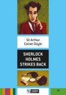 Sherlock Holmes strikes back. Con CD Audio