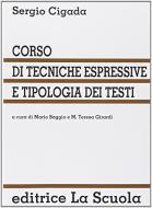 Corso di tecniche espressive e tipologia dei testi