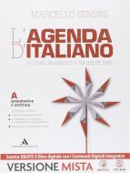 L' agenda di italiano. Grammatica e scrittura-L'agenda delle competenze-Strumenti per un didattica inclusiva. per le Scuole. Con e-book. Con espansione online