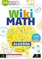 Wiki math. Algebra-Geometria. Per la Scuola media. Con e-book. Con espansione online vol.3