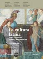 La cultura latina. Con autori latini. Per le Scuole superiori. Con espansione online vol.3
