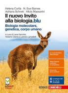 Il nuovo invito alla biologia.blu. Biologia molecolare, genetica, corpo umano. Per le Scuole superiori. Con Contenuto digitale (fornito elettronicamente)