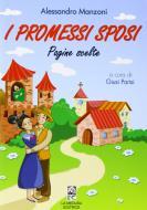I promessi sposi. Pagine scelte. Per la Scuola media. Con espansione online