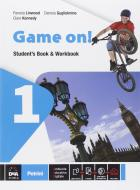 Game on! Student's book-Workbook. Per la Scuola media. Con e-book. Con espansione online vol.1