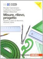 Misure, rilievo, progetto. Con espansione online. Per gli Ist. tecnici per geometri vol.1