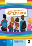 L'arcobaleno della matematca vol. 2