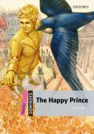 The happy prince. Dominoes. Livello starter. Con audio pack