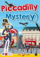 Piccadilly Mystery. Level 2 Starters/Movers A1. Con CD-Audio