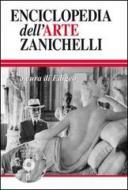 Enciclopedia dell'arte Zanichelli. Con CD-ROM