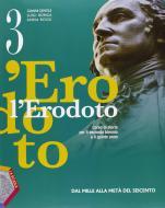 L' Erodoto. Con Metodo-Documenti-Storiografia. Per le Scuole superiori. Con espansione online vol.1