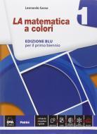 La matematica a colori. Ediz. blu. Per le Scuole superiori. Con e-book. Con espansione online vol.1