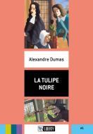 La tulipe noire. Con File audio per il download