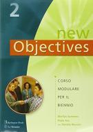 New objectives. Corso modulare per il biennio. Con CD Audio. Per la Scuola superiore vol.2