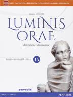 Luminis orae. Per le Scuole superiori. Con e-book. Con espansione online vol.1