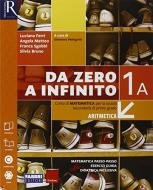 Da zero a infinito. Extrakit-Openbook-Quaderno. Per la Scuola media. Con e-book. Con espansione online vol.1