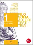 Filosofia. Autori testi temi. Per i Licei e gli Ist. magistrali. Con espansione online vol.1