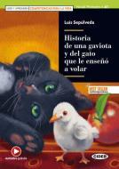 Historia de una gaviota y del gato que le enseñó a volar. Livello A1. Con espansione online