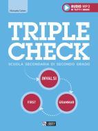 Triple check. Per la Scuola superiore. Ediz. per la scuola. Con File audio per il download