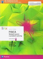 Fisica modelli teorici e problem solving. Per le Scuole superiori. Con e-book. Con espansione online vol.B