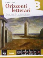 Orizzonti letterari. Vol. B: Poesia. Per le Scuole superiori. Con e-book. Con espansione online