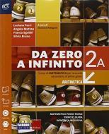 Da zero a infinito. Extrakit-Openbook-Quaderno. Per la Scuola media. Con e-book. Con espansione online vol.2
