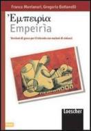Empeiria. Versioni di greco per il triennio con nozioni di sintassi