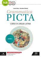 Grammatica picta. Lezioni. Per i Licei e gli Ist. magistrali. Con e-book. Con espansione online vol.1