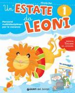 Un' estate da leoni. Vacanza. Per la 1ª classe elementare