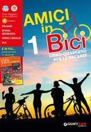 Amici in bici. Libro-quaderno per le vacanze. Per la Scuola media. Con Libro: Kaspar, il bravo soldato vol.1