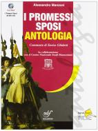 I Promessi sposi. Con espansione online. Con CD Audio. Ediz. antologica