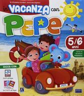 In vacanza con Pepe 5/6 anni. Con app. Con Carte