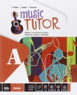Music tutor. Per la Scuola media. Con e-book. Con espansione online vol.1