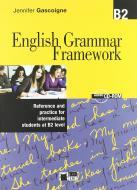 English grammar framework. B2. Per le Scuole superiori. Con CD-ROM