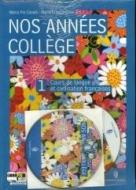 Nos années college. Per la Scuola media. Con CD Audio. Con CD-ROM