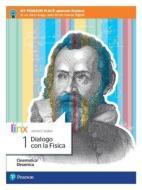 Dialogo con la fisica. Per le Scuole superiori. Con e-book. Con espansione online vol.1