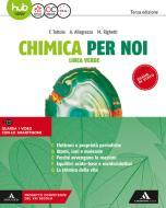 Chimica per noi. Linea verde. Per le Scuole superiori. Con e-book. Con espnasione online vol.2