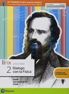 Dialogo con la fisica. Per le Scuole superiori. Con e-book. Con espansione online vol.2