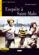 Enquête a Saint-Malo. Con CD Audio