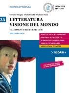 Letteratura visione del mondo. Per il triennio delle Scuole superiori. Con e-book. Con espansione online vol.2A