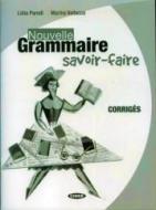 Nouvelle grammaire savoir faire. Corrigés