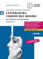 Letteratura visione del mondo. Per il triennio delle Scuole superiori. Con e-book. Con espansione online vol.3B