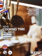 New cooking time. Per le Scuole superiori. Con CD Audio