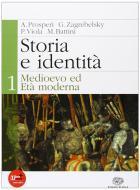 Storia e identità. Per le Scuole superiori. Con espansione online vol.1