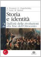 Storia e identità. Per le Scuole superiori. Con espansione online vol.2