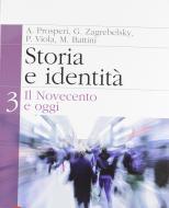 Storia e identità. Per le Scuole superiori. Con espansione online vol.3