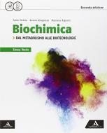 Biochimica linea verde. Dal metabolismo alle biotecnologie. Per i Licei e gli Ist. magistrali. Con e-book. Con espansione online