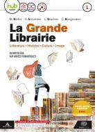La grande librairie. Per le Scuole superiori. Con e-book. Con espansione online. Con CD-Audio vol.1