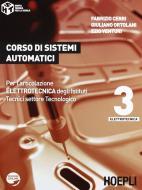 Corso di sistemi automatici. Con espansione online. Per gli Ist. tecnici industriali vol.3