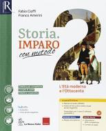 Storia imparo con metodo. Per la Scuola media. Con e-book. Con 2 espansioni online. Con 2 libri: Ripasso-Quaderno vol.2