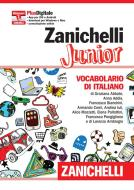 Zanichelli Junior. Vocabolario di italiano. Con aggiornamento online